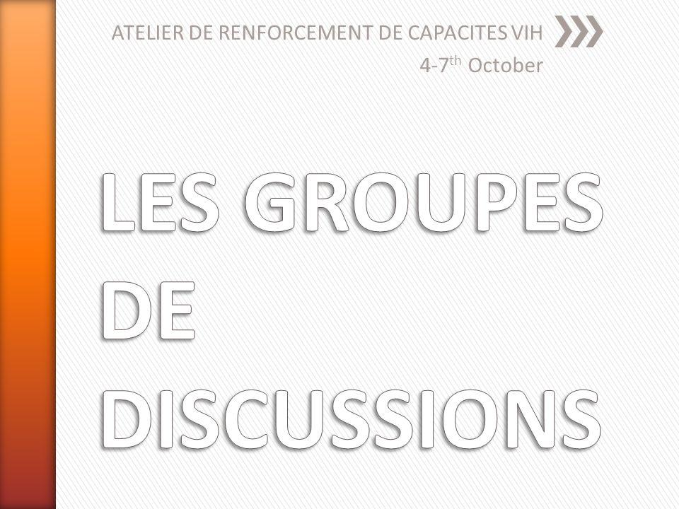 ATELIER DE RENFORCEMENT DE CAPACITES VIH 4-7 th October