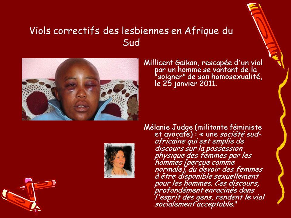 Viols correctifs des lesbiennes en Afrique du Sud Millicent Gaikan, rescapée d un viol par un homme se vantant de la soigner de son homosexualité, le 25 janvier 2011.