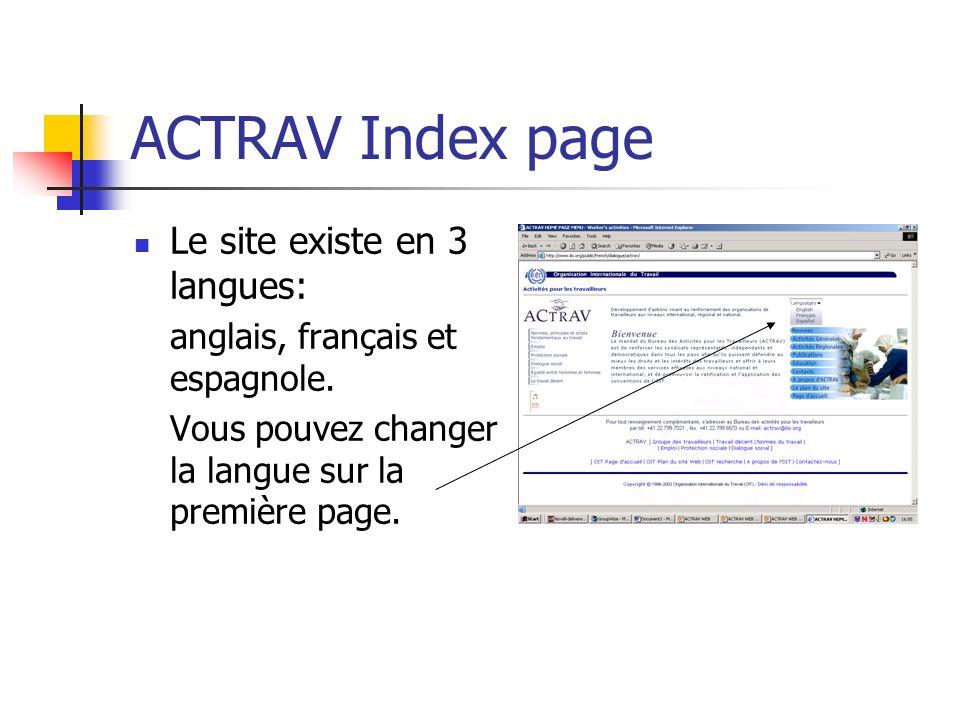 ACTRAV Index page Le site existe en 3 langues: anglais, français et espagnole.