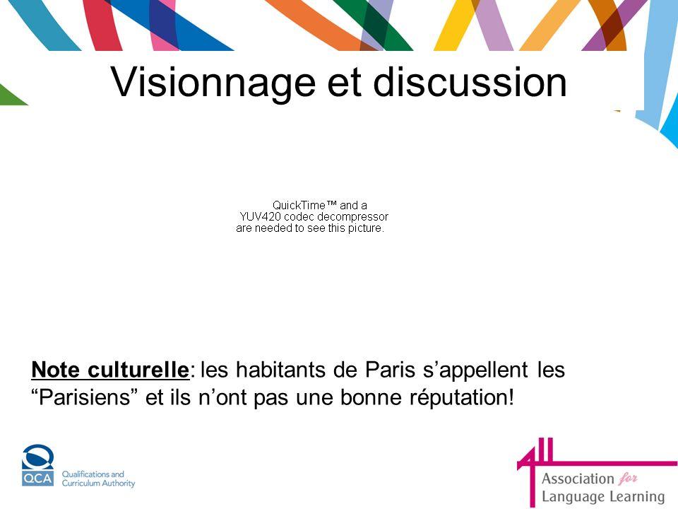 Visionnage et discussion Note culturelle: les habitants de Paris sappellent les Parisiens et ils nont pas une bonne réputation!