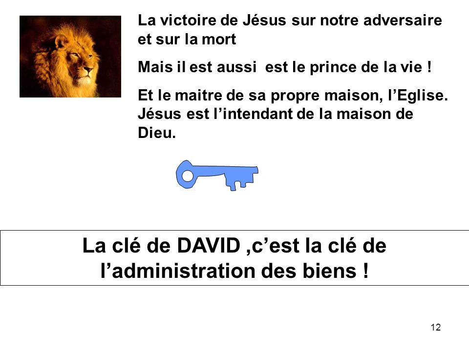 12 La victoire de Jésus sur notre adversaire et sur la mort Mais il est aussi est le prince de la vie ! Et le maitre de sa propre maison, lEglise. Jés