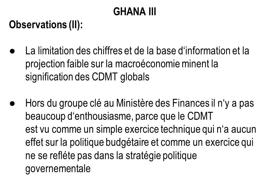GHANA III Observations (II): La limitation des chiffres et de la base dinformation et la projection faible sur la macroéconomie minent la significatio