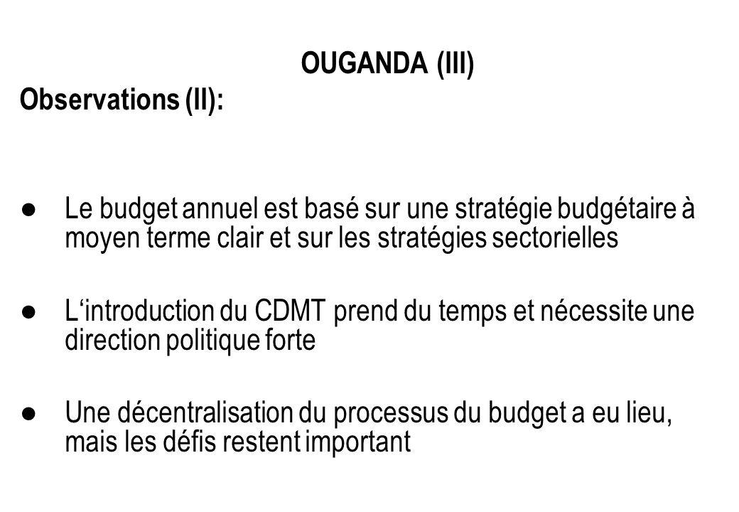 OUGANDA (III) Observations (II): Le budget annuel est basé sur une stratégie budgétaire à moyen terme clair et sur les stratégies sectorielles Lintrod
