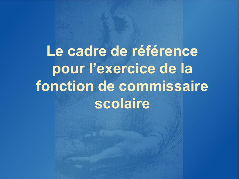 THÈMES ABORDÉS Le cadre de référence pour lexercice de la fonction de commissaire scolaire; Lautoévaluation du niveau de maîtrise actuel des compétences.