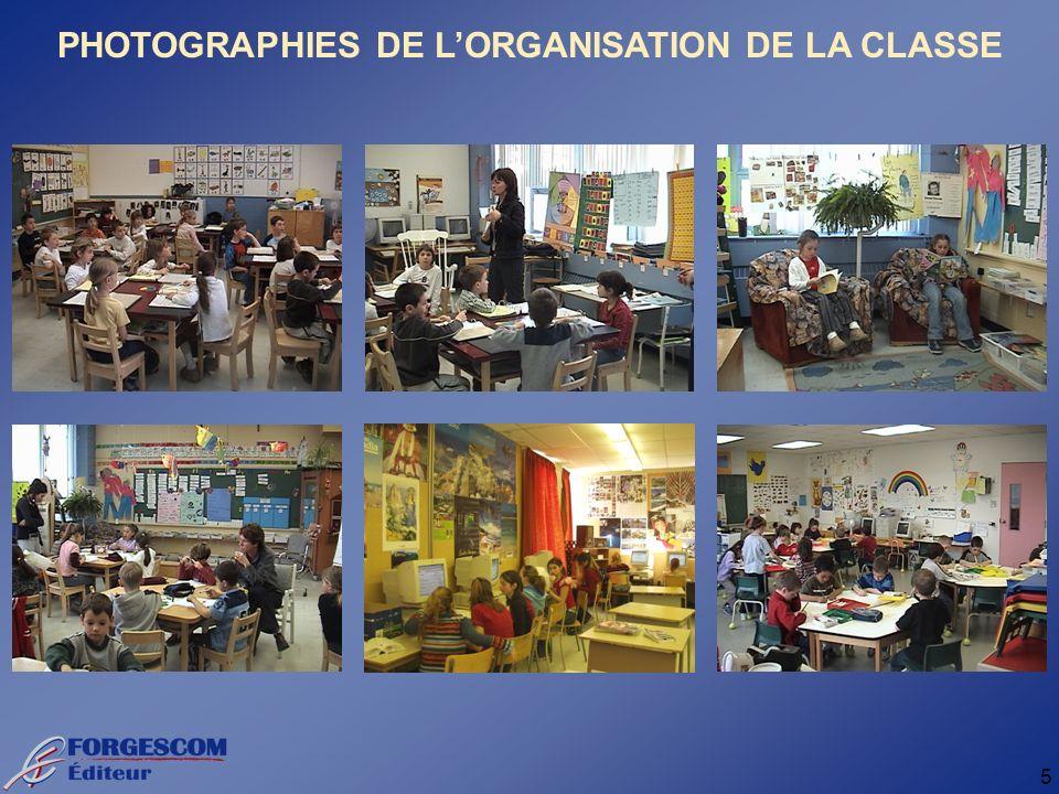 5 PHOTOGRAPHIES DE LORGANISATION DE LA CLASSE