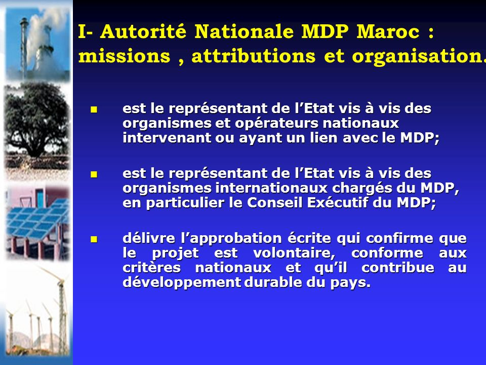 I- Autorité Nationale MDP Maroc : missions, attributions et organisation.