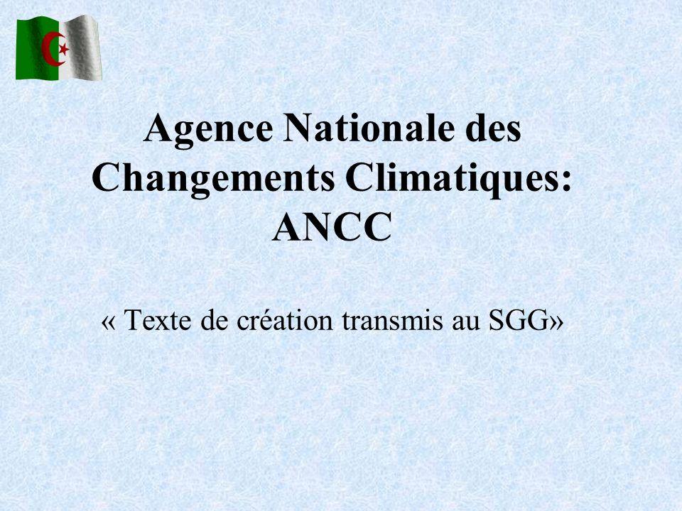 Agence Nationale des Changements Climatiques: ANCC « Texte de création transmis au SGG»