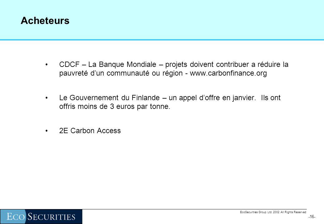 -15- EcoSecurities Group Ltd. 2002 All Rights Reserved Ligne de base adopté de la directive des projets MDP de petite échelle: EB = S(ni.ci) / (1-l) W