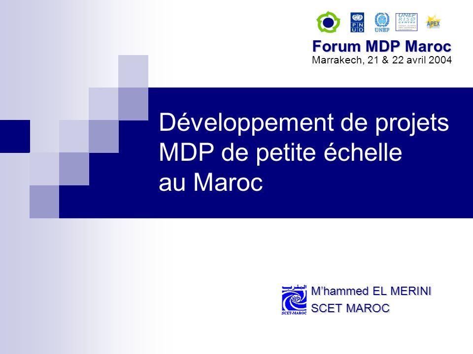Kits photovoltaïques Développement de projets MDP de petite échelleSCET MAROCForum MDP – Marrakech, 21 & 22 avril 2004 Installation de 100.000 kits photovoltaïques pour une consommation moyenne de 350 Wh/j, 5 h/j, soit une puissance installée de 7 MW; Production délectricité par lutilisateur dans une région où le branchement au réseau électrique national nest pas prévu à court et moyen terme (rural) >> Kits photovoltaïques comme alternative aux groupes électrogènes diesel; Ligne de base : Production de la même quantité délectricité par des générateurs diesel, avec un FEC de 0,9 tCO2/kWh.