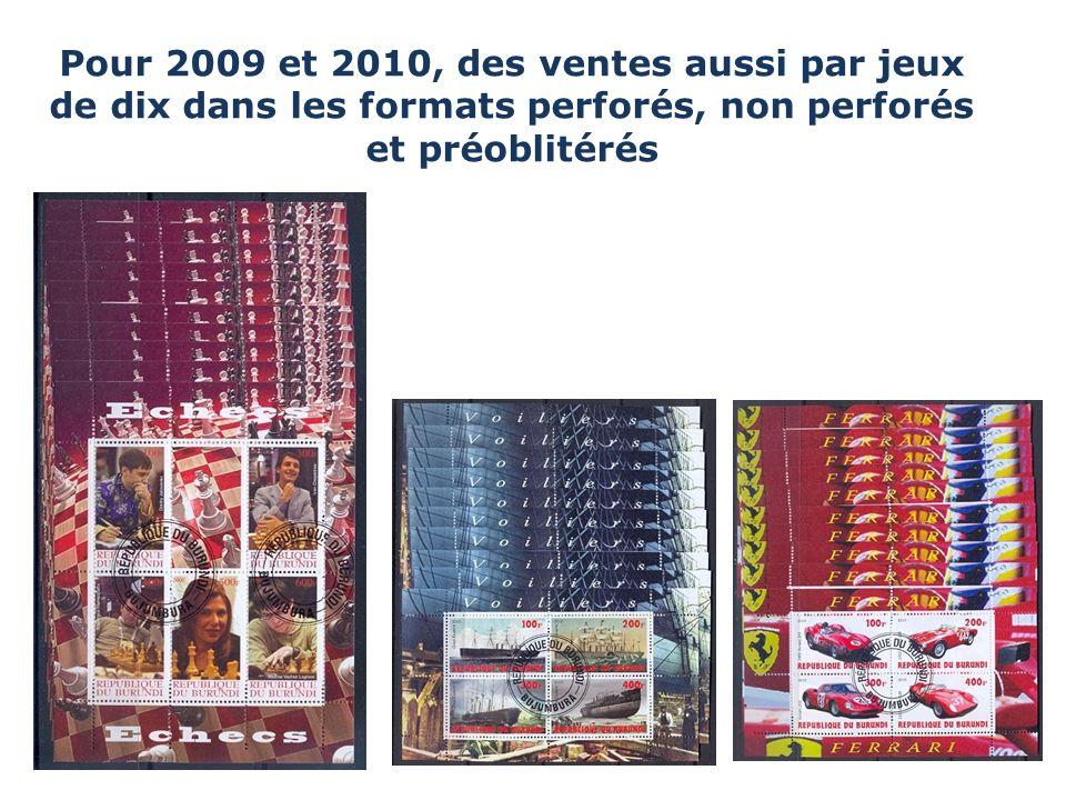 Pour 2009 et 2010, des ventes aussi par jeux de dix dans les formats perforés, non perforés et préoblitérés x