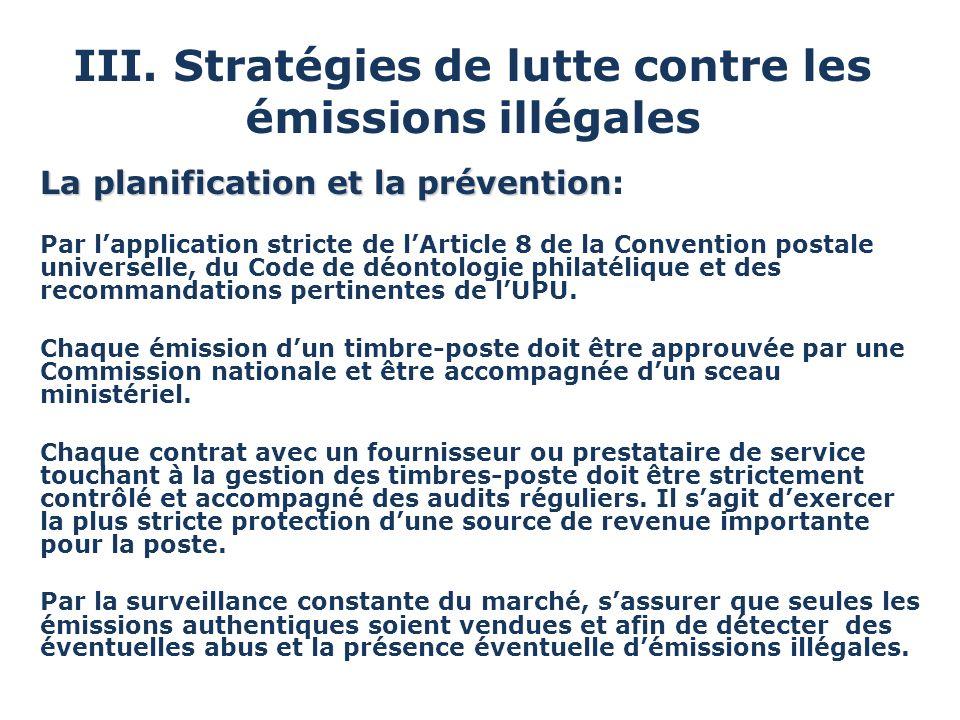 III. Stratégies de lutte contre les émissions illégales La planification et la prévention La planification et la prévention: Par lapplication stricte