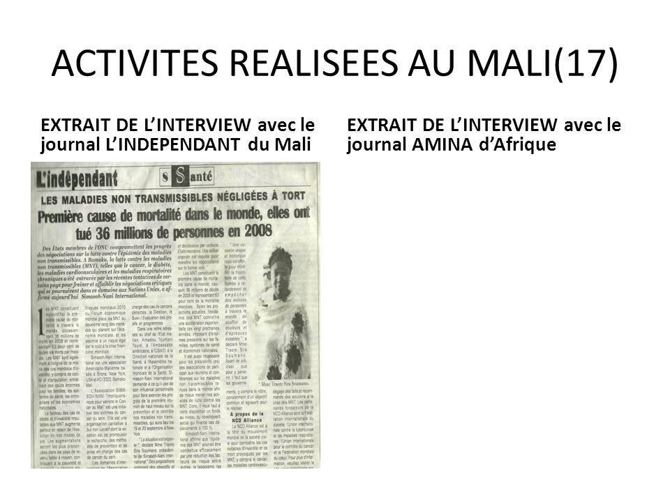ACTIVITES REALISEES AU MALI(17) EXTRAIT DE LINTERVIEW avec le journal LINDEPENDANT du Mali EXTRAIT DE LINTERVIEW avec le journal AMINA dAfrique