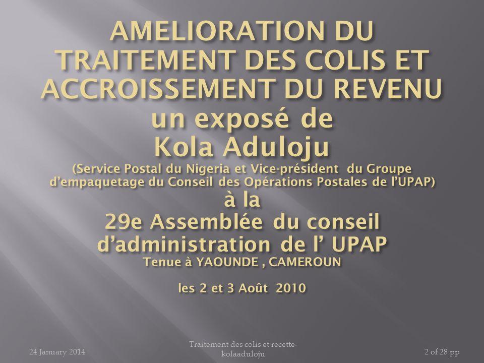 24 January 2014 Traitement des colis et recette- kolaaduloju 2 of 28 pp