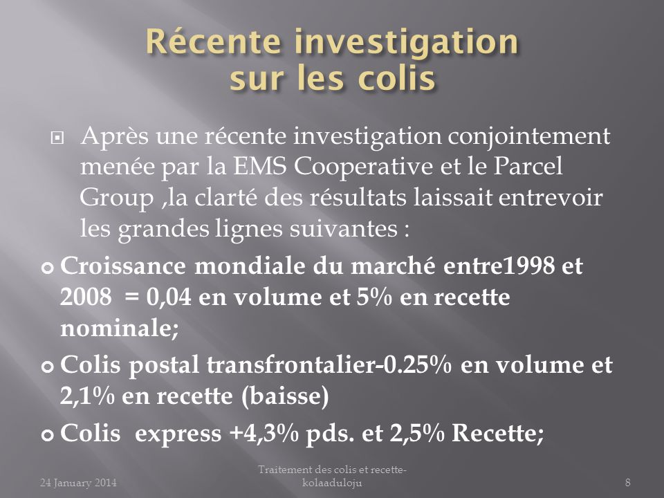 Quality of Service: 24 January 2014Parcelprocessandrevenue-kolaaduloju39