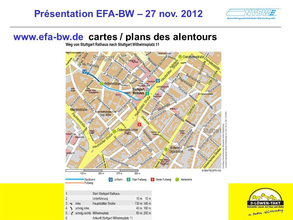 Présentation EFA-BW – 27 nov. 2012 www.efa-bw.de cartes / plans des alentours