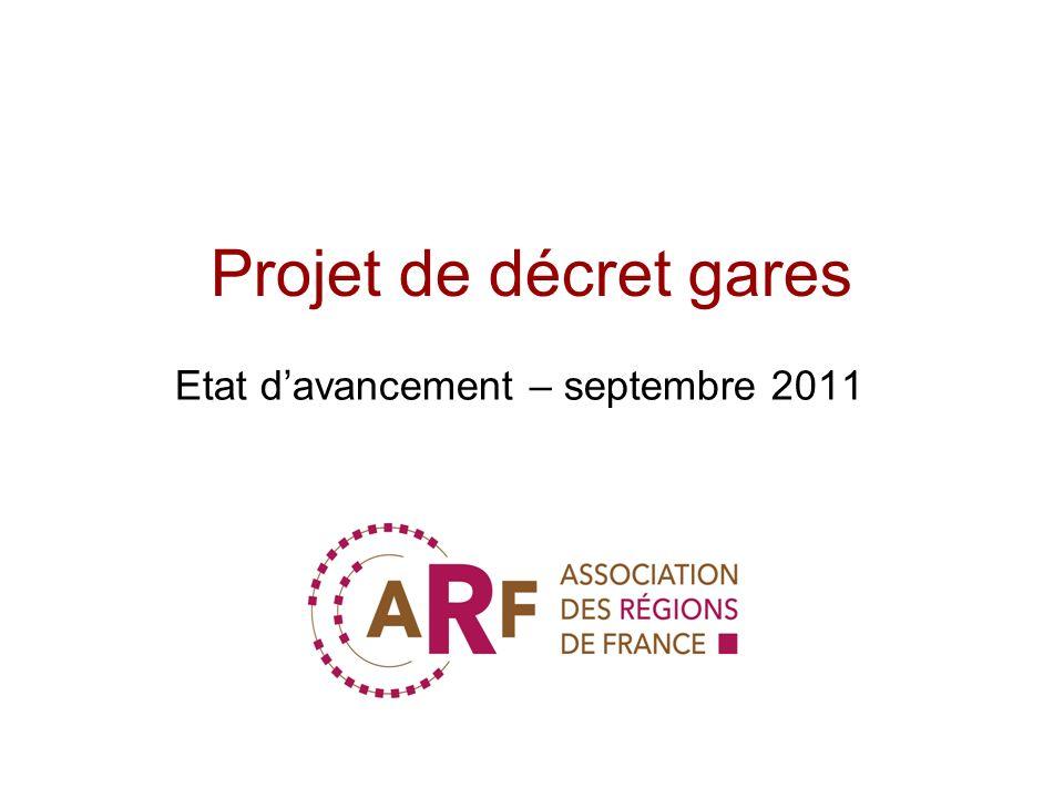 Projet de décret gares Etat davancement – septembre 2011
