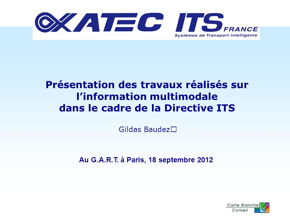 ATEC-ITS France 18/09/2012 Page 2 Sommaire 1.