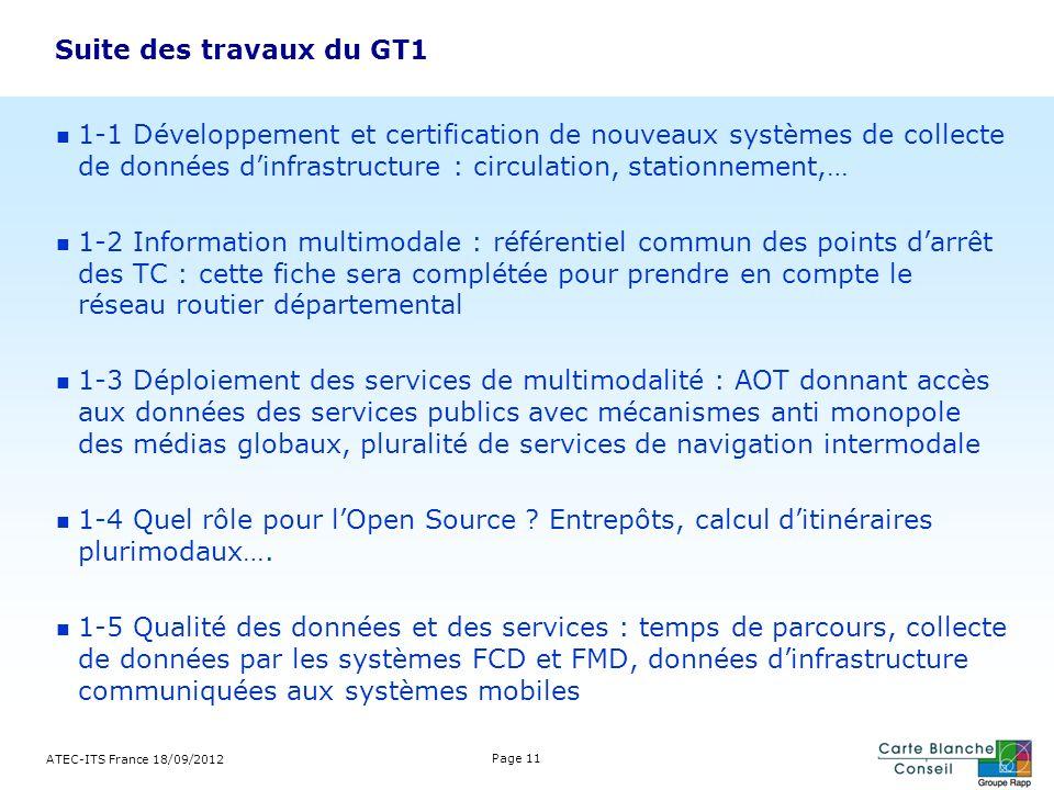 Suite des travaux du GT1 1-1 Développement et certification de nouveaux systèmes de collecte de données dinfrastructure : circulation, stationnement,…