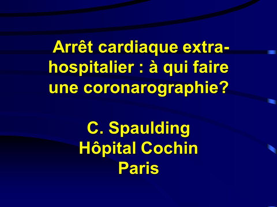 Arrêt cardiaque extra- hospitalier : à qui faire une coronarographie.