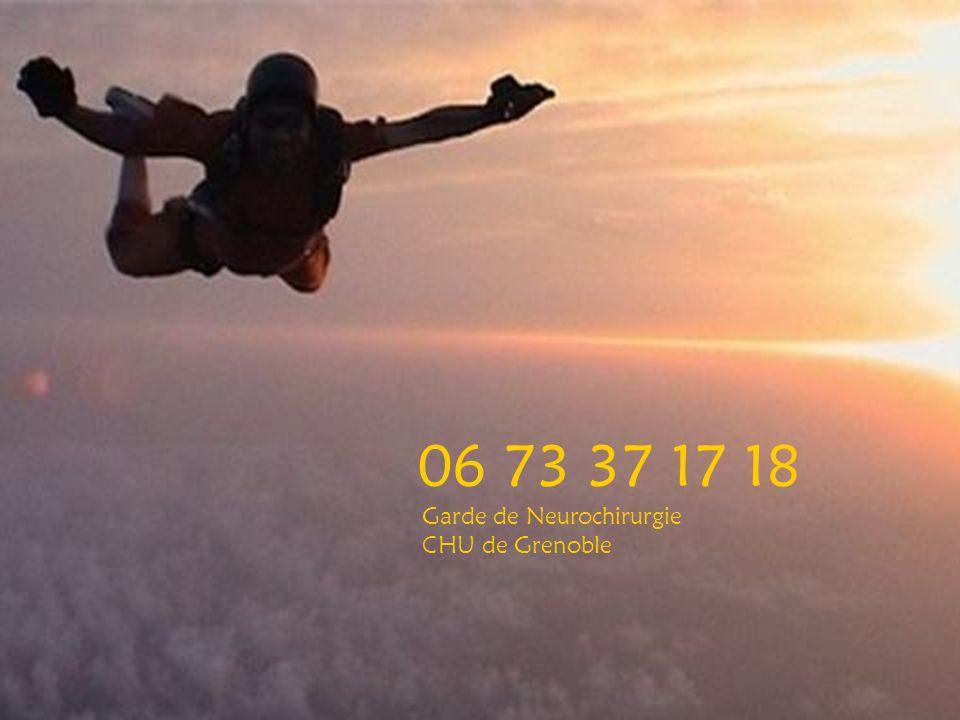 Garde de Neurochirurgie CHU de Grenoble 06 73 37 17 18