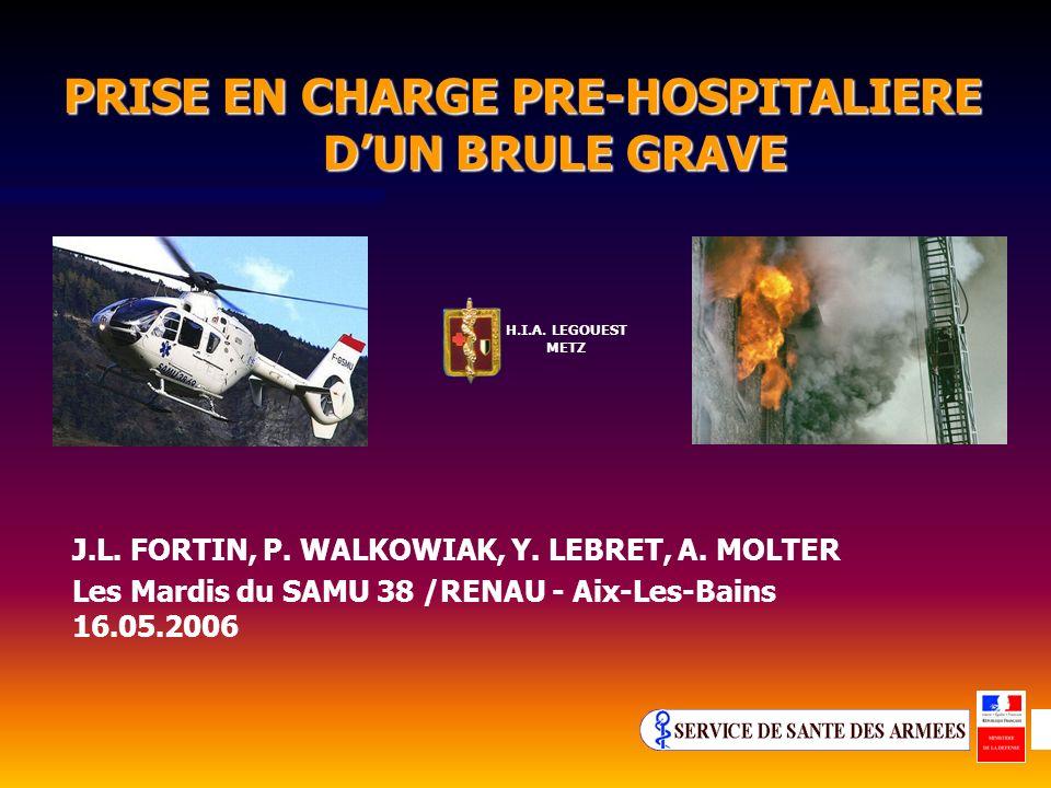 PRISE EN CHARGE PRE-HOSPITALIERE DUN BRULE GRAVE J.L.