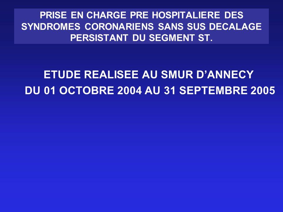 PRISE EN CHARGE PRE HOSPITALIERE DES SYNDROMES CORONARIENS SANS SUS DECALAGE PERSISTANT DU SEGMENT ST.