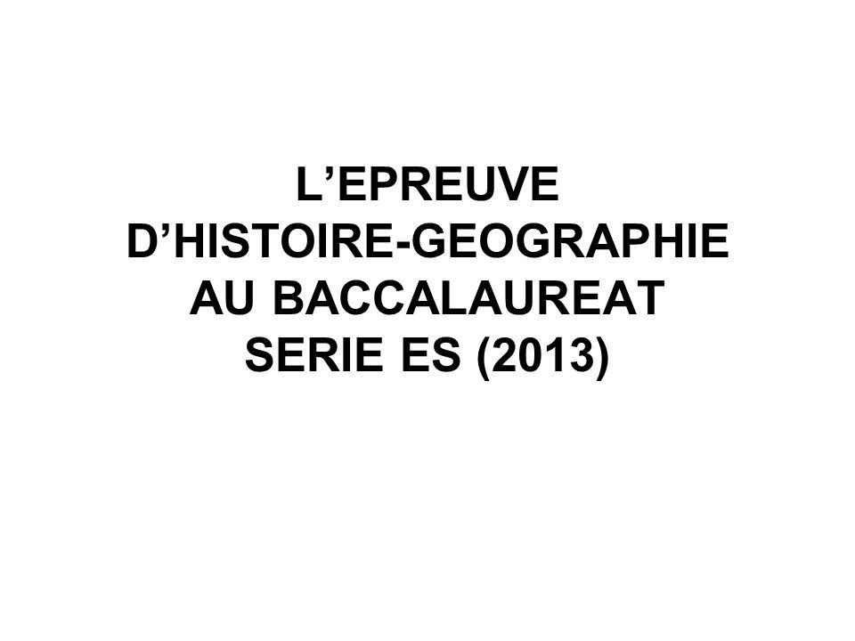 LEPREUVE DHISTOIRE-GEOGRAPHIE AU BACCALAUREAT SERIE ES (2013)