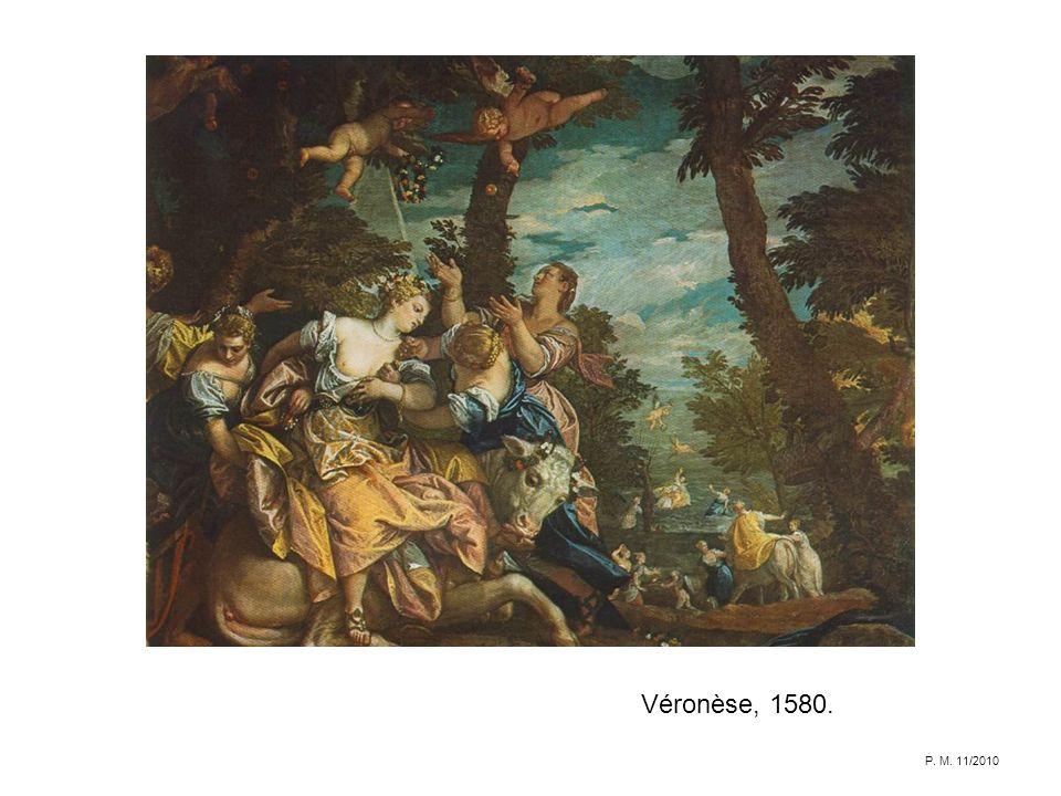 Véronèse, 1580. P. M. 11/2010