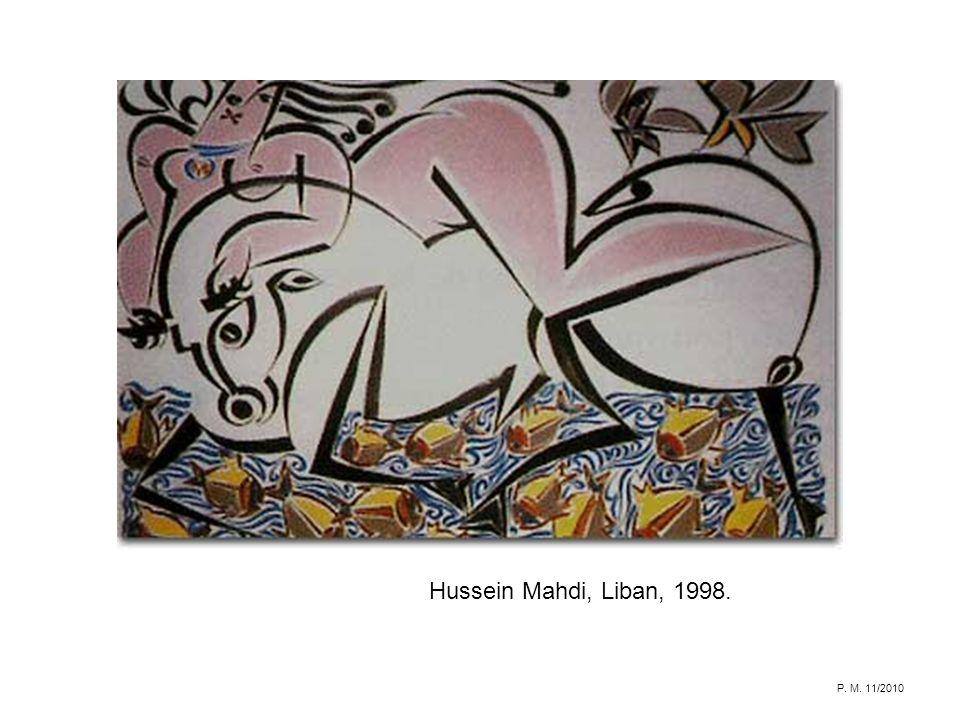 Hussein Mahdi, Liban, 1998. P. M. 11/2010