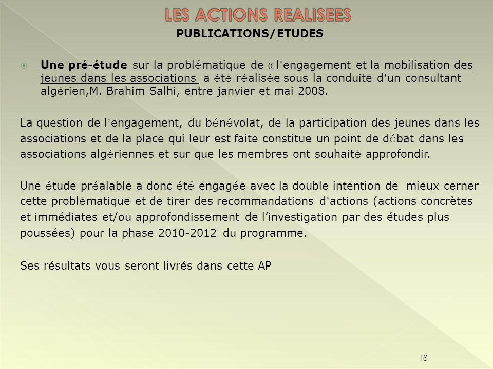 PUBLICATIONS/ETUDES Une pr é - é tude sur la probl é matique de « l engagement et la mobilisation des jeunes dans les associations a é t é r é alis é