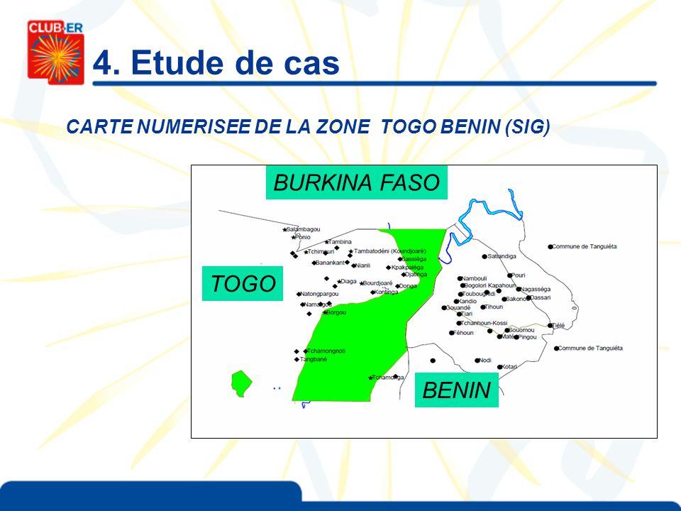 4. Etude de cas CARTE NUMERISEE DE LA ZONE TOGO BENIN (SIG) BURKINA FASO TOGO BENIN