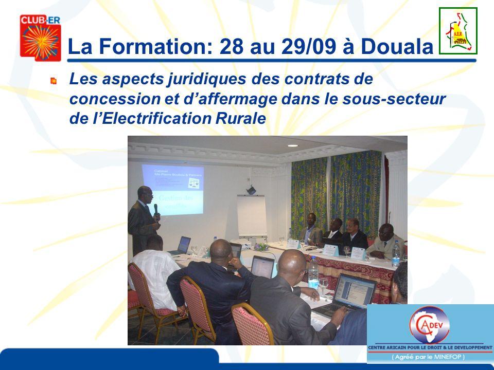 La Formation: 28 au 29/09 à Douala Les aspects juridiques des contrats de concession et daffermage dans le sous-secteur de lElectrification Rurale
