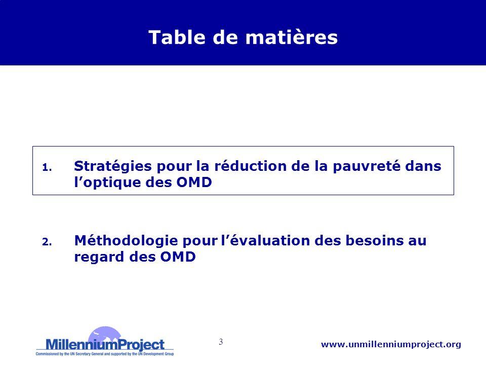 3 www.unmillenniumproject.org Table de matières 1. Stratégies pour la réduction de la pauvreté dans loptique des OMD 2. Méthodologie pour lévaluation
