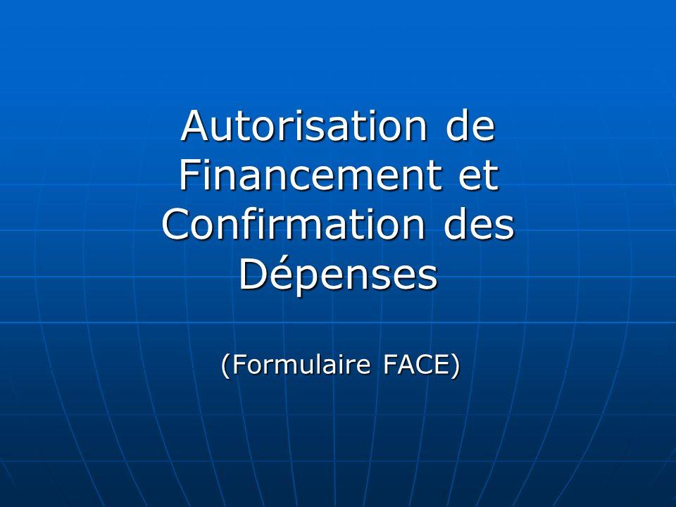 Autorisation de Financement et Confirmation des Dépenses (Formulaire FACE)