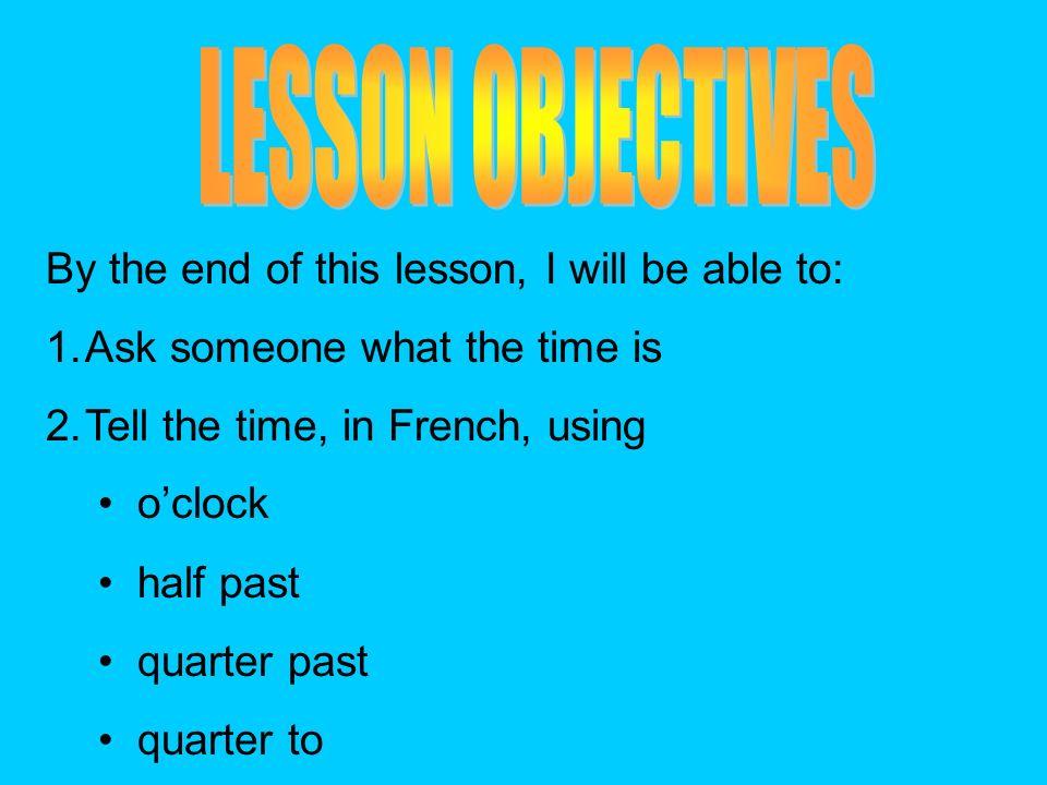 Vendredi cinq octobre 2012 Quelle heure est-il? 1. 2. 3. 4. 5. 6. 7. 8. Dans vos cahiers, écrivez…