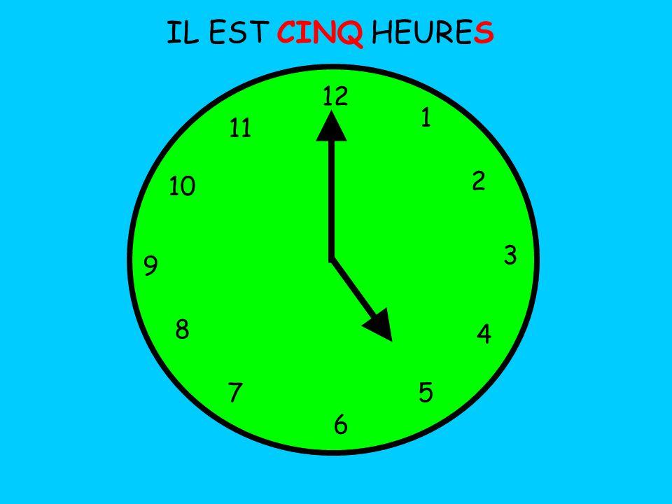 IL EST CINQ HEURES 12 1 5 4 9 3 6 10 11 2 7 8