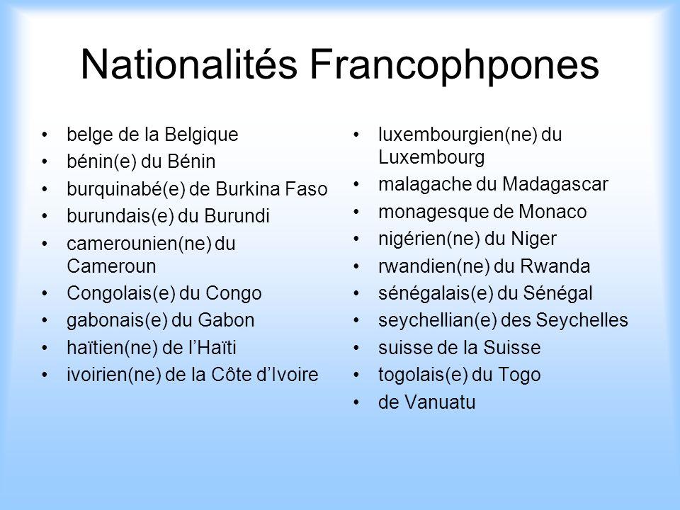 Autres Nationalités bangladais(e) du Bangladesh columbien(ne) de la Colombie écossais(e) de lÉcosse finlandais(e) de la Finlande irlandias(e) de lIrlande kenyan(ne) du Kenya népalais(e) du Népal norvègien(ne) de la Norvège russe de la Russie Yémenite du Yemen