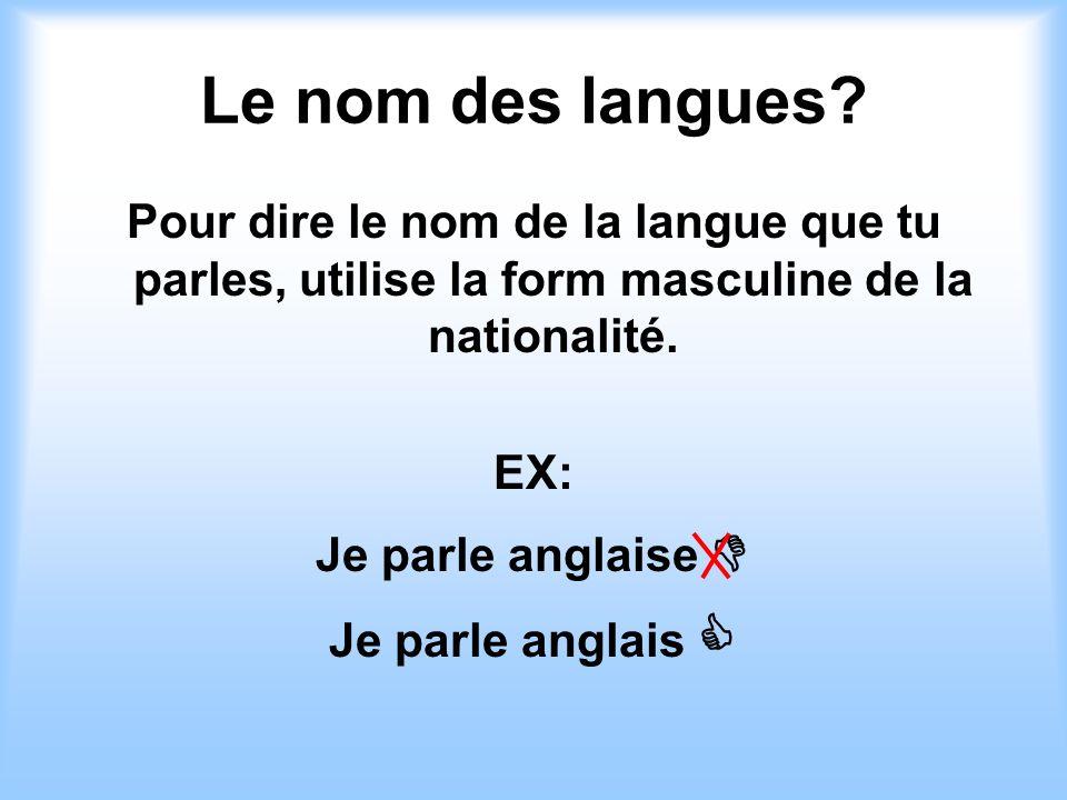 Le nom des langues.