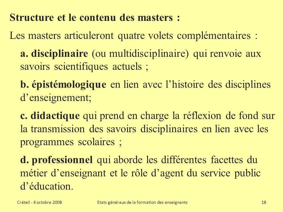 Structure et le contenu des masters : Les masters articuleront quatre volets complémentaires : a.