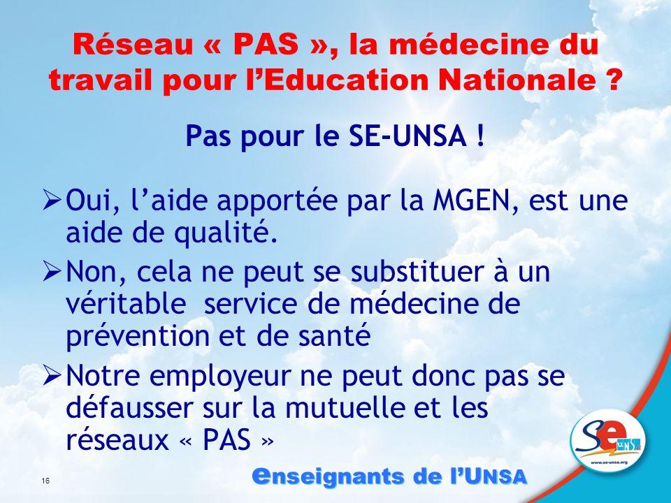 e nseignants de lU NSA 16 Réseau « PAS », la médecine du travail pour lEducation Nationale .
