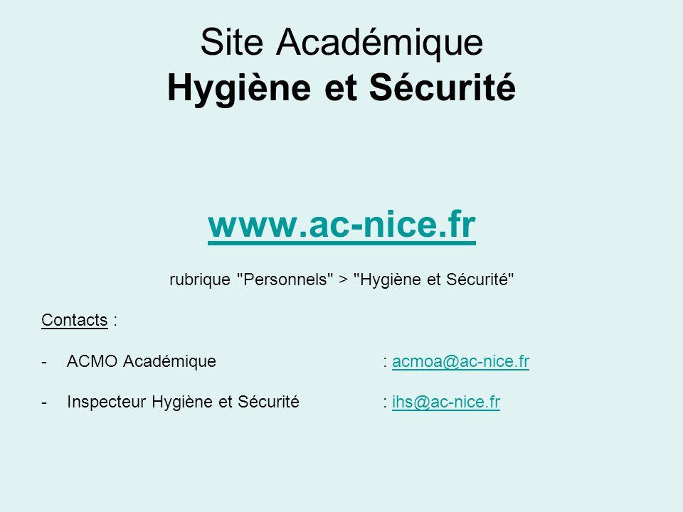Site Académique Hygiène et Sécurité www.ac-nice.fr rubrique