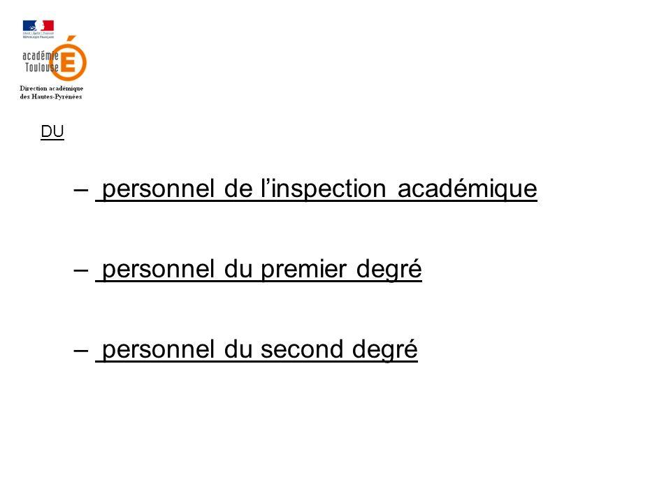 DU – personnel de linspection académique – personnel du premier degré – personnel du second degré
