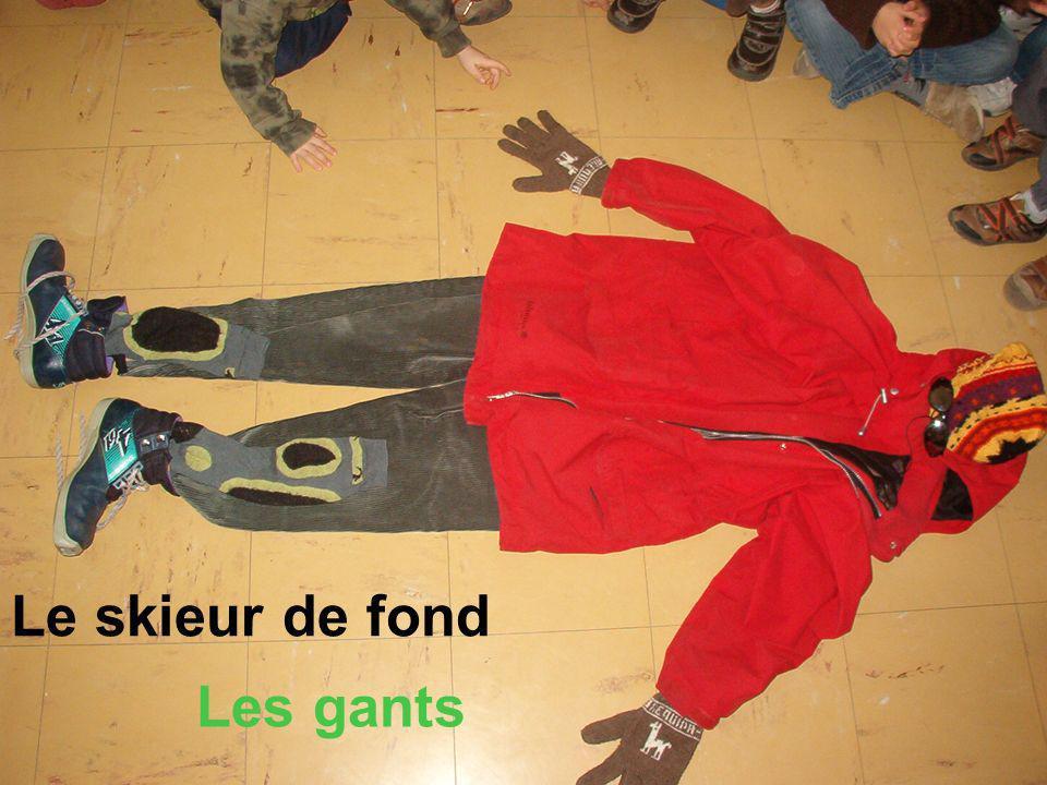 Le skieur de fond Les gants