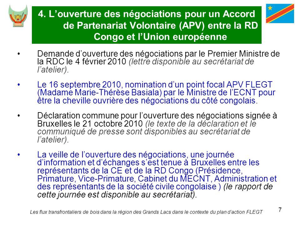 7 4. Louverture des négociations pour un Accord de Partenariat Volontaire (APV) entre la RD Congo et lUnion européenne Demande douverture des négociat