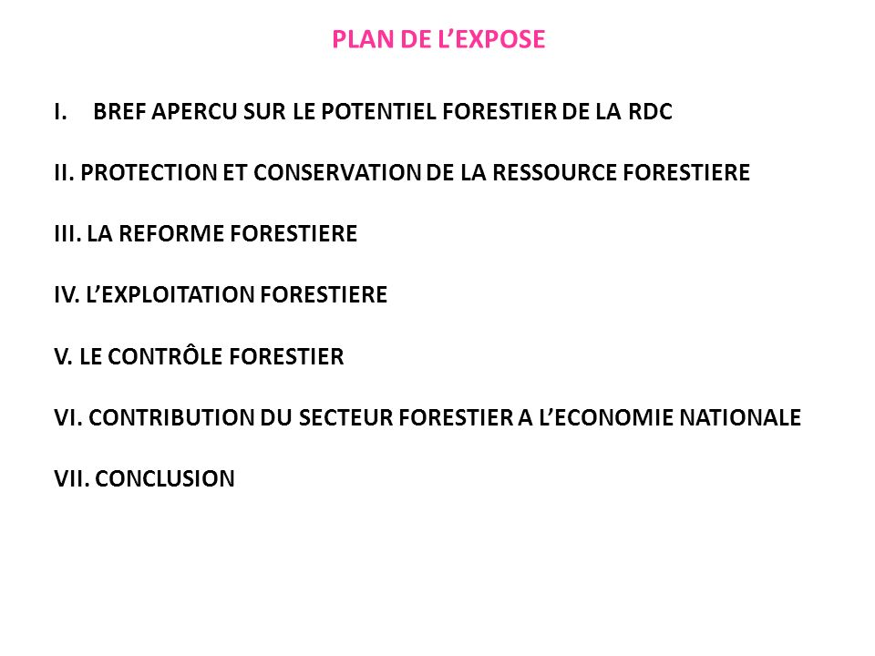 PLAN DE LEXPOSE I.BREF APERCU SUR LE POTENTIEL FORESTIER DE LA RDC II.