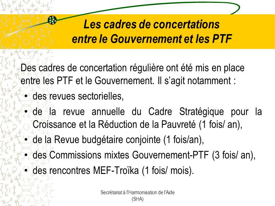 Les cadres de concertations entre le Gouvernement et les PTF Des cadres de concertation régulière ont été mis en place entre les PTF et le Gouvernement.