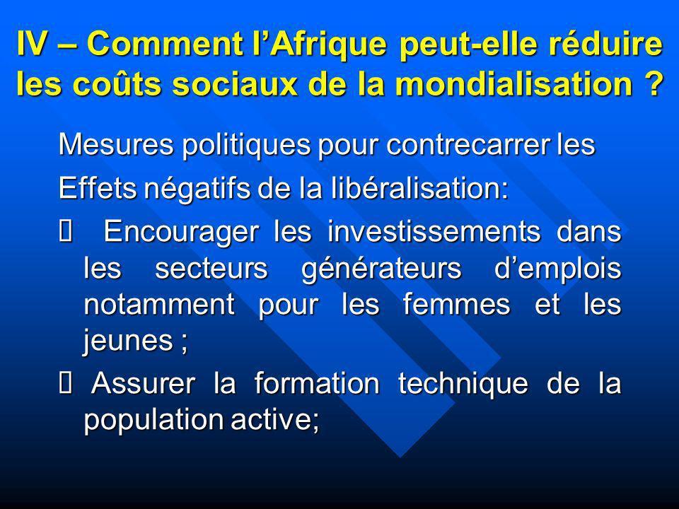 IV – Comment lAfrique peut-elle réduire les coûts sociaux de la mondialisation ? Mesures politiques pour contrecarrer les Effets négatifs de la libéra