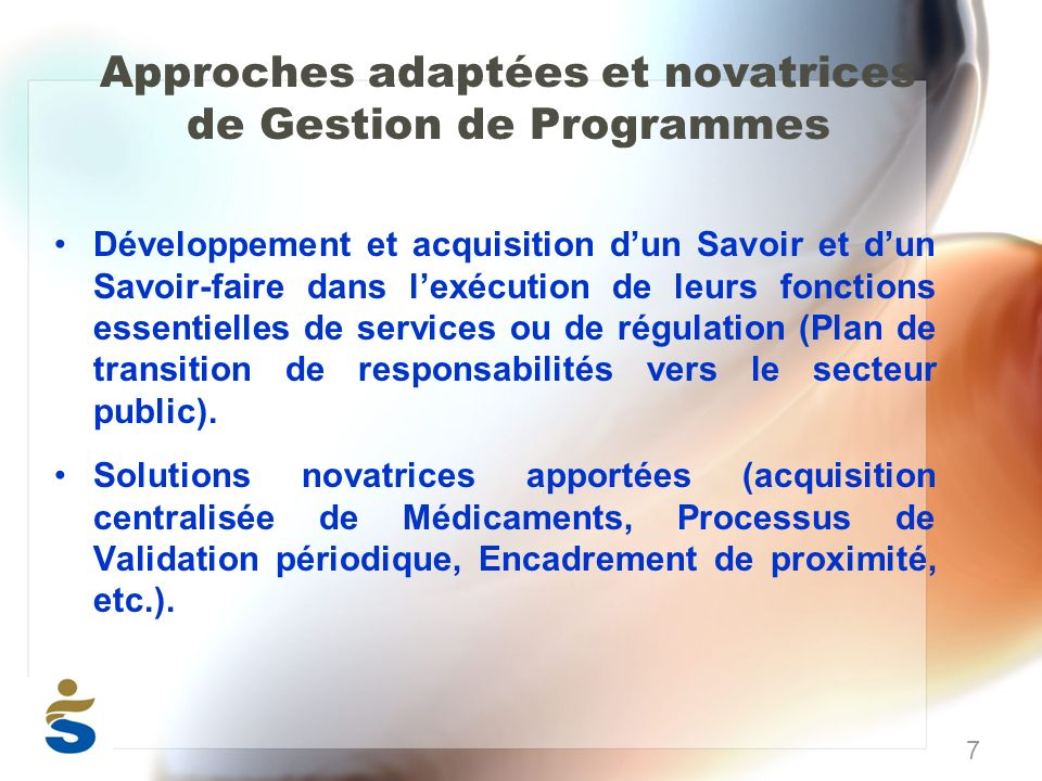 Approches adaptées et novatrices de Gestion de Programmes Développement et acquisition dun Savoir et dun Savoir-faire dans lexécution de leurs fonctio
