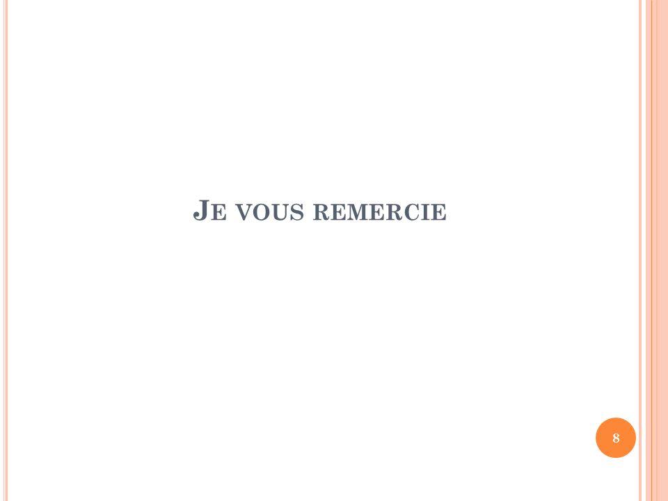 J E VOUS REMERCIE 8