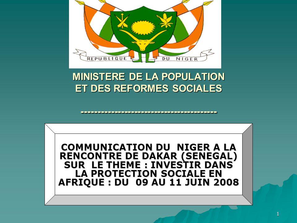 1 MINISTERE DE LA POPULATION ET DES REFORMES SOCIALES ----------------------------------------- COMMUNICATION DU NIGER A LA RENCONTRE DE DAKAR (SENEGA